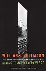 Riding Toward Everywhere av William T.…