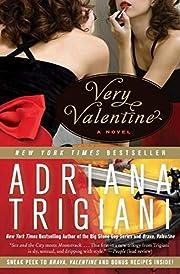 Very Valentine: A Novel par Adriana Trigiani