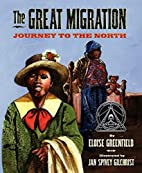 The Great Migration: Journey to the North by…