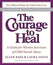 The Courage to Heal 4e: A Guide for Women…