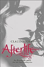 Afterlife (Evernight) av Claudia Gray