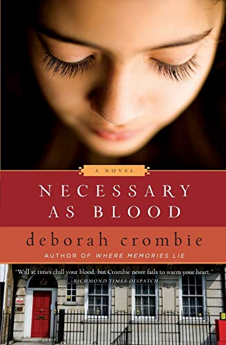 Necessary as Blood (Duncan Kincaid/Gemma James Novels), Crombie, Deborah