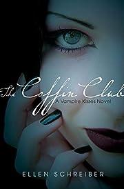 The Coffin Club (Vampire Kisses, Book 5) av…