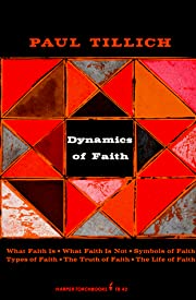 Dynamics of faith av Paul Tillich