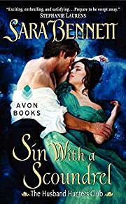Sin With a Scoundrel: The Husband Hunters…