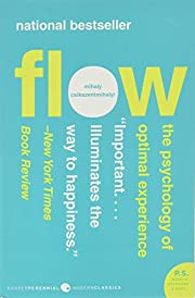 Flow: The Psychology of Optimal Experience…