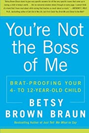 You're Not the Boss of Me: Brat-proofing…