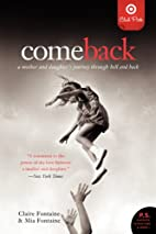 Come Back: a Mother and Daughter's…