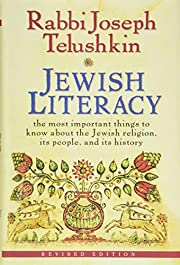 Jewish Literacy Revised Ed: The Most…