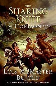 Horizon (The Sharing Knife, Book 4) av Lois…