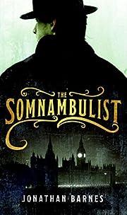 The Somnambulist – tekijä: Jonathan…