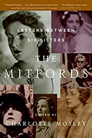 The Mitfords: Letters Between Six Sisters av…