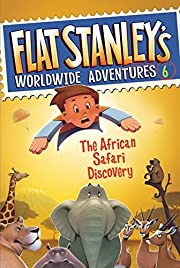 Flat Stanley's Worldwide Adventures #6:…