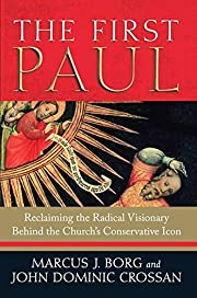 The First Paul: Reclaiming the Radical…