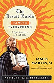 The Jesuit Guide to (Almost) Everything: A…