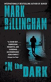 In the Dark por Mark Billingham