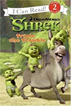Shrek: Triple the Trouble (I Can Read Book…