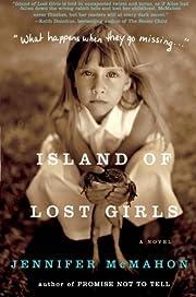 Island of lost girls por Jennifer McMahon