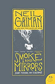 Smoke and Mirrors: Short Fictions and…