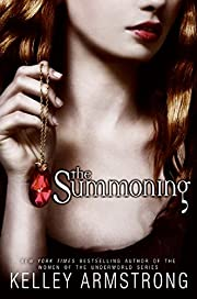The Summoning – tekijä: Kelley Armstrong