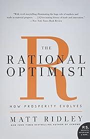 The Rational Optimist: How Prosperity…