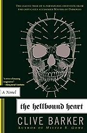 The Hellbound Heart: A Novel de Clive Barker