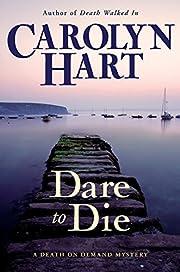 Dare to Die (Death on Demand Mysteries, No.…