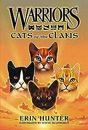 Warriors: Cats of the Clans de Erin Hunter