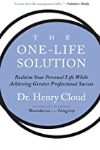 The One-Life Solution: Reclaim Your Personal…