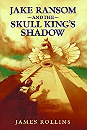 Jake Ransom and the Skull King's Shadow…