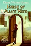 House of Many Ways (The Land of Ingary Trilogy)
