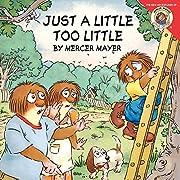 Little Critter: Just a Little Too Little av…