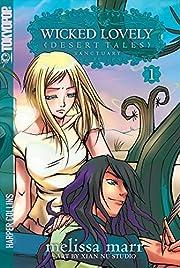 Wicked Lovely: Desert Tales, Volume 1:…