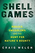 Shell Games: Rogues, Smugglers, and the Hunt…
