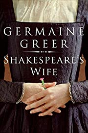 Shakespeare's Wife – tekijä: Germaine…