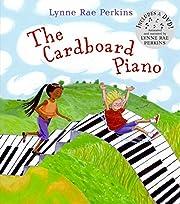 The Cardboard Piano de Lynne Rae Perkins