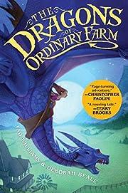 The Dragons of Ordinary Farm – tekijä:…