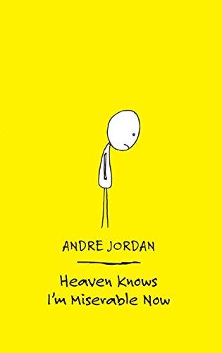 Heaven Knows I'm Miserable Now, Jordan, Andre