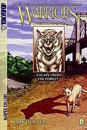 Warriors: Tigerstar and Sasha #2: Escape…