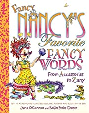 Fancy Nancy's Favorite Fancy Words:…