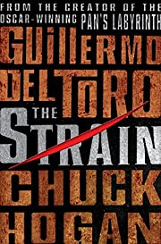 The Strain (Strain Trilogy) de Guillermo del…