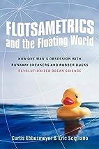 Flotsametrics and the Floating World: How…