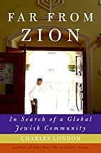 Far from Zion: In Search of a Global Jewish…