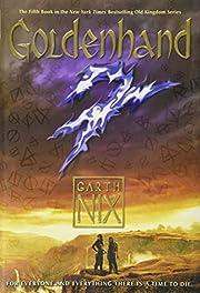 Goldenhand (Old Kingdom) de Garth Nix