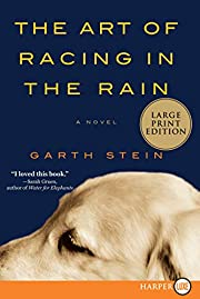 The Art of Racing in the Rain af Garth Stein