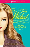 Wicked (2008) (Book) written by Sara Shepard