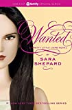 Wanted (2010) (Book) written by Sara Shepard