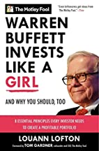Warren Buffett Invests Like a Girl: And Why…