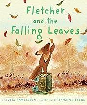 Fletcher and the Falling Leaves de Julia…