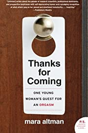 Thanks for Coming: One Young Woman's…
